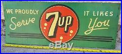1940's 7up sign tin sign 11 x 28 Vintage Soda Pop we proudly serve it likes you