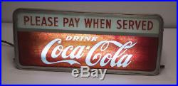 RARE VINTAGE COCA COLA Please Pay When Served LIGHTED SIGN