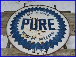 VTG 1940s BE SURE WITH PURE OIL GAS STATION DOUBLE SIDED PORCELAIN SIGN 5' FEET
