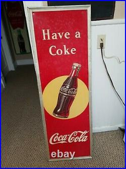 Vintage Early Coca Cola Soda Pop Metal embossed Coke Sign 54X18 Have A Coke